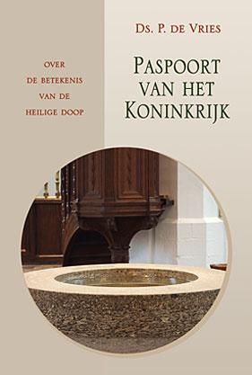 Paspoort van het koninkrijk. Over de betekenis van de HeiligeDoop