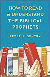 How to Read and Understand the BiblicalProphets