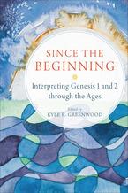 De uitleg van Genesis 1-2 in de loop van deeeuwen