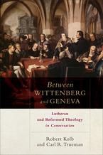 Tussen Wittenberg enGenéve