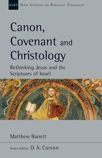 De canon, het verbond en dechristologie