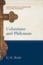 Een gedegen commentaar op de brieven van Paulus aan de gemeente van Kolosse en aanFilemon